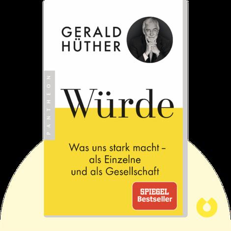 Würde von Gerald Hüther