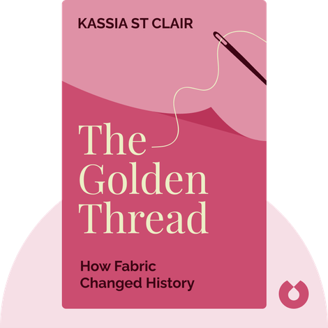The Golden Thread von Kassia St Clair