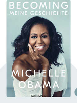 Becoming: Meine Geschichte by Michelle Obama