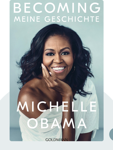 Becoming: Meine Geschichte by Michelle Obama