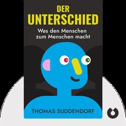 Der Unterschied: Was den Menschen zum Menschen macht von Thomas Suddendorf