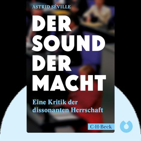 Der Sound der Macht von Astrid Séville