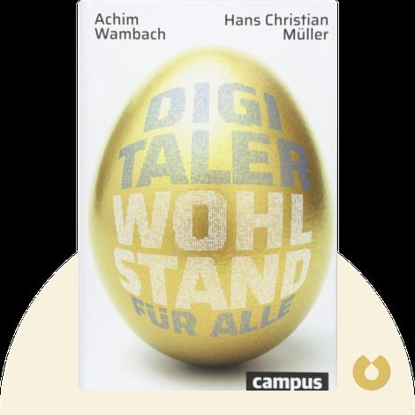 Digitaler Wohlstand für alle by Achim Wambach & Hans Christian Müller