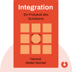 Integration: Ein Protokoll des Scheiterns by Hamed Abdel-Samad
