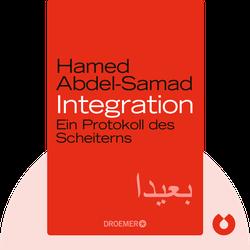 Integration: Ein Protokoll des Scheiterns von Hamed Abdel-Samad
