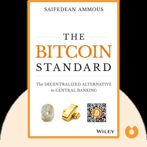 The Bitcoin Standard von Saifedean Ammous