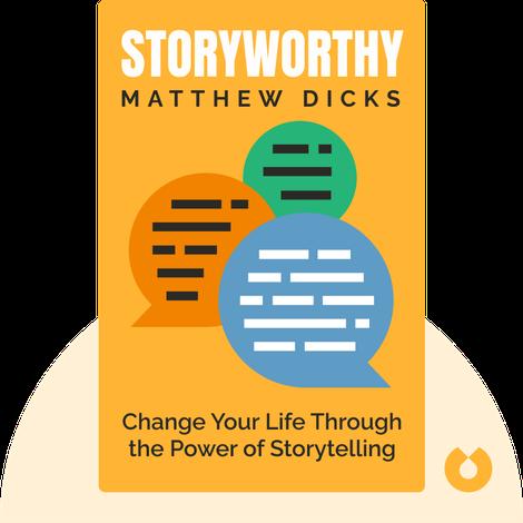 Storyworthy von Matthew Dicks