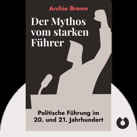 Der Mythos vom starken Führer by Archie Brown