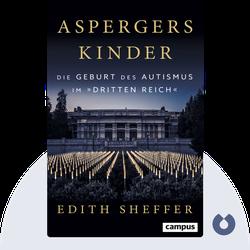 """Aspergers Kinder: Die Geburt des Autismus im """"Dritten Reich"""" by Edith Sheffer"""