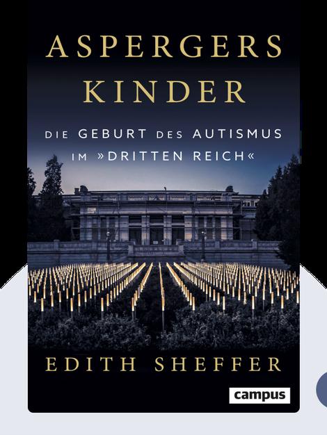 """Aspergers Kinder: Die Geburt des Autismus im """"Dritten Reich"""" von Edith Sheffer"""