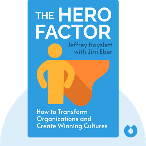The Hero Factor by Jeffrey Hayzlett with Jim Eber