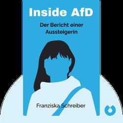 Inside AfD: Der Bericht einer Aussteigerin by Franziska Schreiber