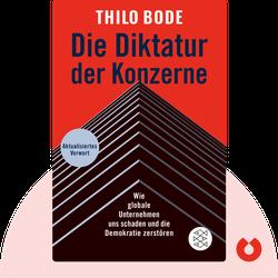 Die Diktatur der Konzerne: Wie globale Unternehmen uns schaden und die Demokratie zerstören by Thilo Bode