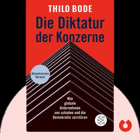 Die Diktatur der Konzerne by Thilo Bode