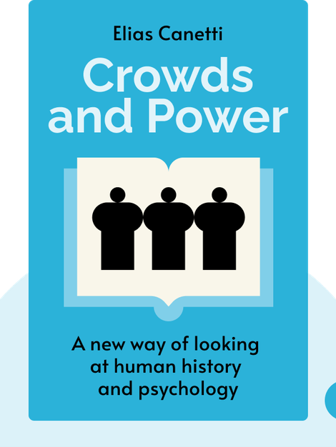 Crowds and Power von Elias Canetti