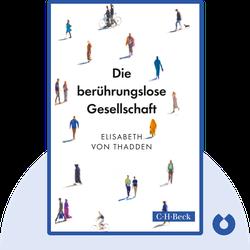Die berührungslose Gesellschaft by Elisabeth von Thadden