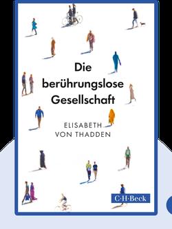 Die berührungslose Gesellschaft von Elisabeth von Thadden