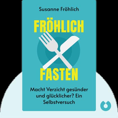 Fröhlich fasten by Susanne Fröhlich