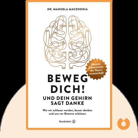 Beweg dich! Und dein Gehirn sagt Danke von Manuela Macedonia