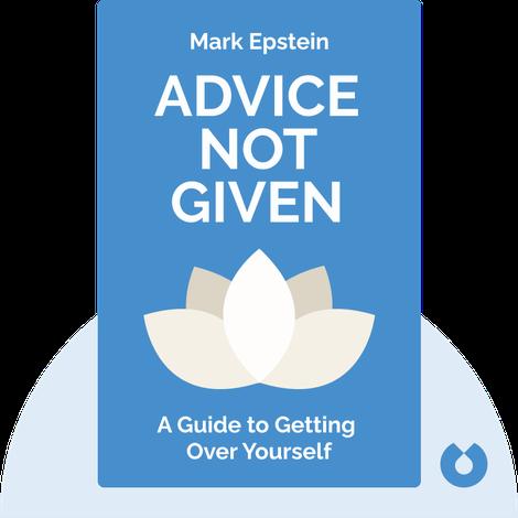 Advice Not Given von Mark Epstein