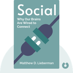 Social: Why Our Brains Are Wired to Connect von Matthew D. Lieberman