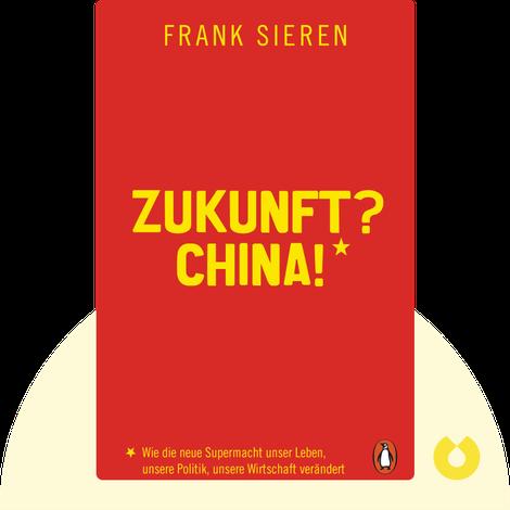 Zukunft? China! by Frank Sieren