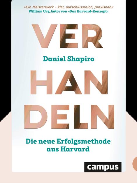 Verhandeln: Die neue Erfolgsmethode aus Harvard by Daniel Shapiro