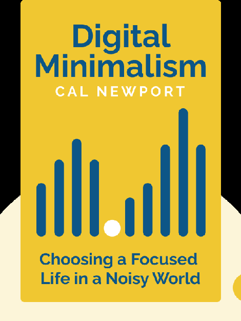 Digital Minimalism: Choosing a Focused Life in a Noisy World von Cal Newport