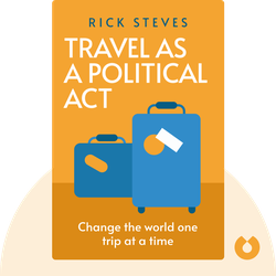 Travel as a Political Act von Rick Steves