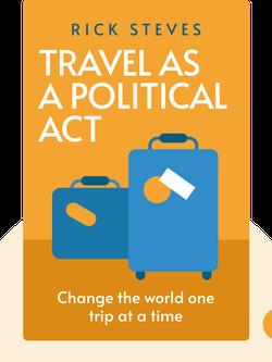 Travel as a Political Act von Rick Steves
