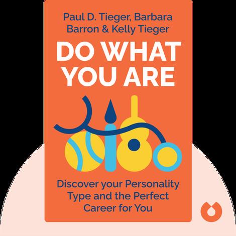 Do What You Are von Paul D. Tieger, Barbara Barron & Kelly Tieger