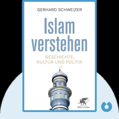 Islam verstehen by Gerhard Schweizer
