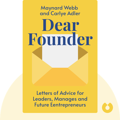 Dear Founder von Maynard Webb and Carlye Adler
