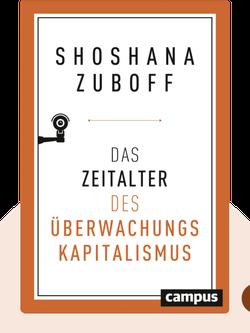 Das Zeitalter des Überwachungskapitalismus von Shoshana Zuboff