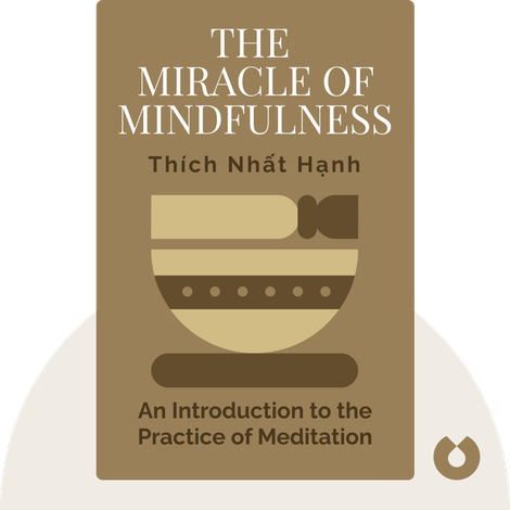 The Miracle of Mindfulness by Thích Nhất Hạnh