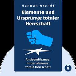 Elemente und Ursprünge totalitärer Herrschaft: Antisemitismus. Imperialismus. Totale Herrschaft by Hannah Arendt