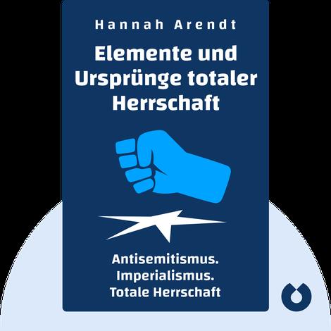 Elemente und Ursprünge totaler Herrschaft by Hannah Arendt