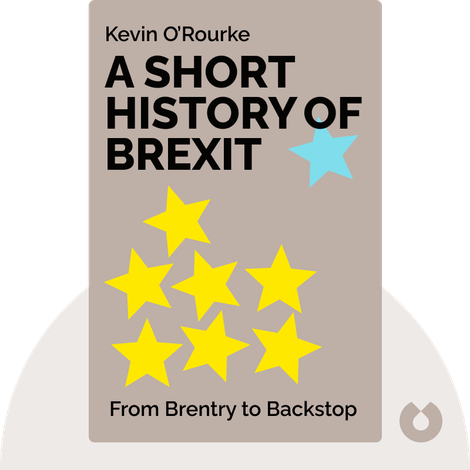 A Short History of Brexit by Kevin O'Rourke