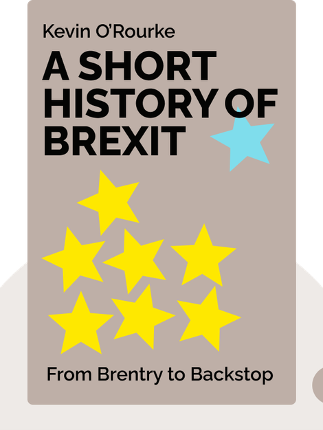A Short History of Brexit: From Brentry to Backstop von Kevin O'Rourke