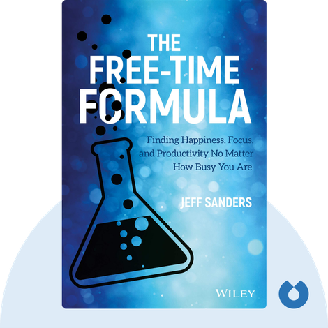 The Free-Time Formula by Jeff Sanders