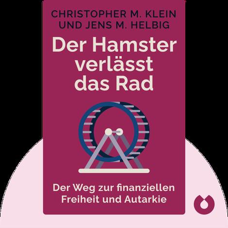 Der Hamster verlässt das Rad by Christopher M. Klein und Jens M. Helbig