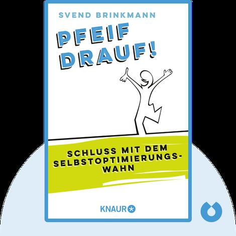 Pfeif drauf! von Svend Brinkmann