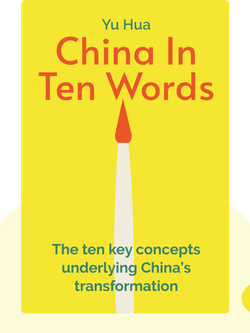 China In Ten Words von Yu Hua