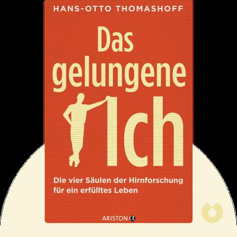 Das gelungene Ich by Hans-Otto Thomashoff