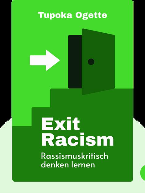 exit RACISM: rassismuskritisch denken lernen von Tupoka Ogette