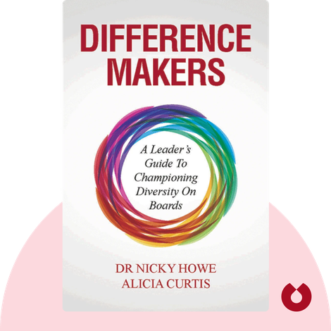 Difference Makers by Nicky Howe and Alicia Curtis