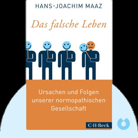 Das falsche Leben von Hans-Joachim Maaz