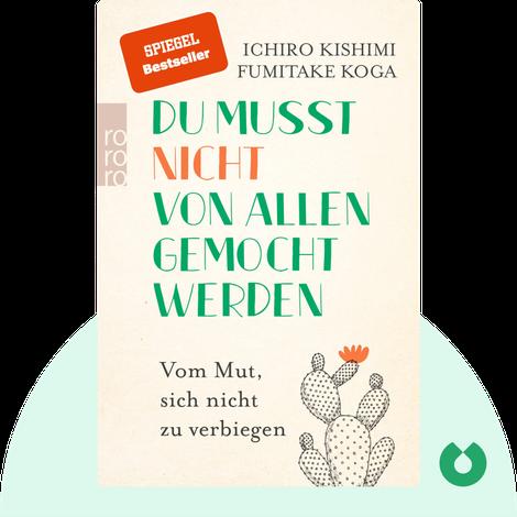 Du musst nicht von allen gemocht werden von Ichiro Kishimi, Fumitake Koga