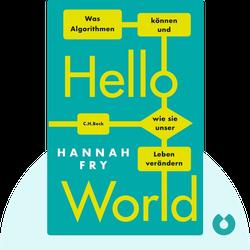 Hello World: Was Algorithmen können und wie sie unser Leben verändern by Hannah Fry