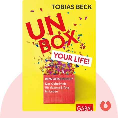 Unbox your Life! von Tobias Beck